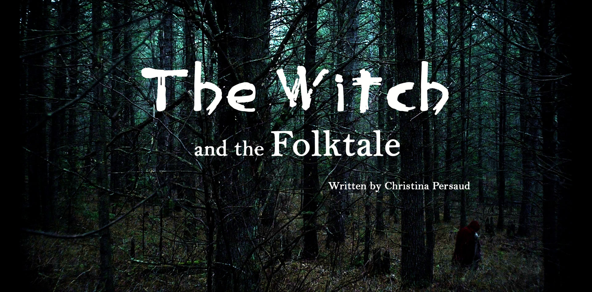 The Witch and The Folktale
