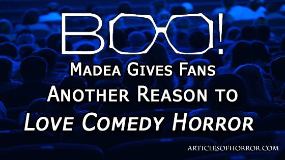 Boo! Madea Gives Fans Another Reason to Love Comedy Horror