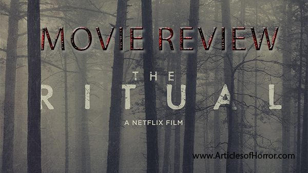 The Ritual – Movie Review