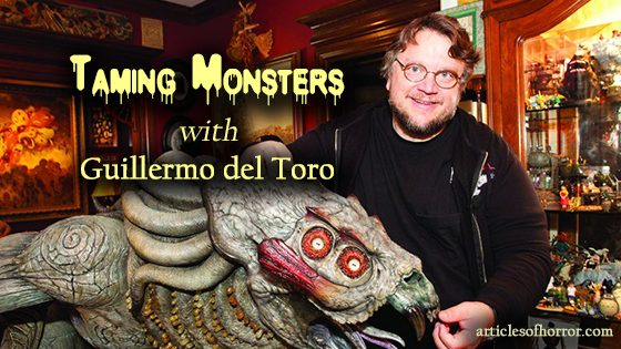 Taming Monsters with Guillermo del Toro